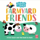 Chatterbox Baby: Farmyard Friends : A touch-and-feel board book to share - Book