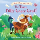 My Very First Story Time: The Three Billy Goats Gruff : Fairy Tale with picture glossary and an activity - Book