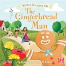 My Very First Story Time: The Gingerbread Man : Fairy Tale with picture glossary and an activity - Book