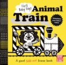 First Baby Days: Animal Train : A high-contrast, fold-out board book - Book