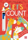 Pat-a-Cake Playtime: Let's Count! : Wipe-clean book with pen - Book
