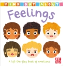 Find Out About: Feelings : A lift-the-flap book of emotions - Book