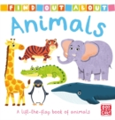 Find Out About: Animals : A lift-the-flap book of animals - Book