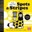 First Baby Days: Spots and Stripes : A touch-and-feel board book for your baby to explore - Book