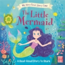 My Very First Story Time: The Little Mermaid : Fairy Tale with picture glossary and an activity - Book