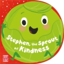 Stephen, the Sprout of Kindness - Book