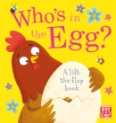 Who's in the Egg? - Book