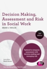 Decision Making, Assessment and Risk in Social Work - Book