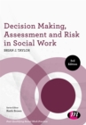 Decision Making, Assessment and Risk in Social Work - eBook