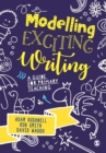 Modelling Exciting Writing : A guide for primary teaching - Book