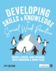 Developing Skills and Knowledge for Social Work Practice - Book