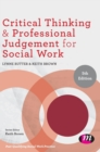 Critical Thinking and Professional Judgement for Social Work - Book
