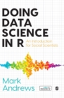Doing Data Science in R : An Introduction for Social Scientists - Book