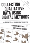 Collecting Qualitative Data Using Digital Methods - Book
