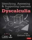 Identifying, Assessing and Supporting Learners with Dyscalculia - Book