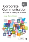 Corporate Communication : A Guide to Theory and Practice - Book