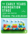The Early Years Foundation Stage : Theory and Practice - Book