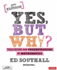 Yes, but why? Teaching for understanding in mathematics - Book