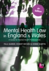 Mental Health Law in England and Wales : A Guide for Mental Health Professionals - eBook