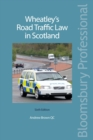 Wheatley's Road Traffic Law in Scotland - eBook