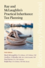 Ray and McLaughlin's Practical Inheritance Tax Planning - Book