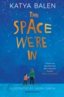 The Space We're In - eBook