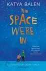 The Space We're In - Book