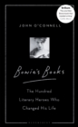 Bowie's Books : The Hundred Literary Heroes Who Changed His Life - eBook