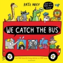 We Catch the Bus - Book