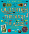 Quidditch Through the Ages - Illustrated Edition : A magical companion to the Harry Potter stories - Book