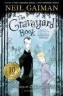 The Graveyard Book : Tenth Anniversary Edition - Book