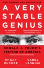 A Very Stable Genius : Donald J. Trump's Testing of America - eBook