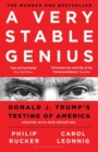 A Very Stable Genius : Donald J. Trump's Testing of America - Book