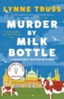 Murder by Milk Bottle - eBook