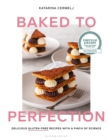Baked to Perfection : Delicious gluten-free recipes with a pinch of science - Book