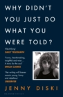 Why Didn t You Just Do What You Were Told? : Essays - eBook