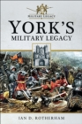 York's Military Legacy - eBook