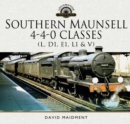 Southern Maunsell 4-4-0 Classes : (L, D1, E1, L1 and V) - eBook