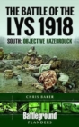 The Battle of the Lys 1918: South : Objective Hazebrouck - Book