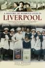 A History of Women's Lives in Liverpool - Book