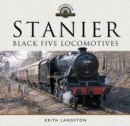 Stanier: Black Five Locomotives - Book