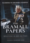 The Bramall Papers : Reflections in War and Peace - Book