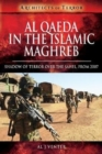 Al Qaeda in the Islamic Maghreb : Shadow of Terror over The Sahel, from 2007 - Book