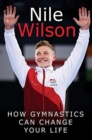 Raising the Bar : How Gymnastics Can Change Your Life - Book