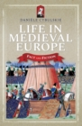 Life in Medieval Europe : Fact and Fiction - eBook