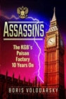 Assassins : The KGB's Poison Factory Ten Years On - Book