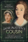 Jane Austen's Cousin : The Outlandish Countess de Feuillide - Book