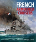 French Armoured Cruisers : 1887 - 1932 - Book