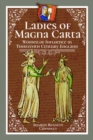Ladies of Magna Carta : Women of Influence in Thirteenth Century England - Book