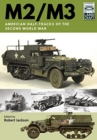 M2/M3 : American Half-tracks of the Second World War - Book